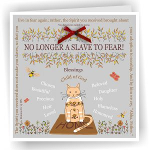 Handmade No Longer A Slave To Fear Romans 8 v 15 Christian Art Card