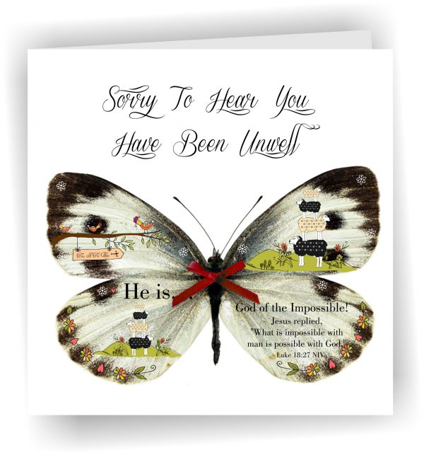 Sorry To Hear You Have Been Unwell Butterfly Handmade Christian Greetings Card Luke 18 v 27
