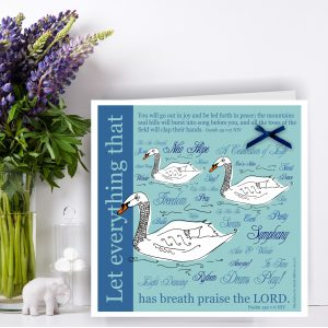 Swan Christian Art Card Psalm 150 v 6