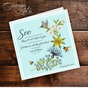 Artwork Bees and Wildflowers Matthew 6 v 28 to 29