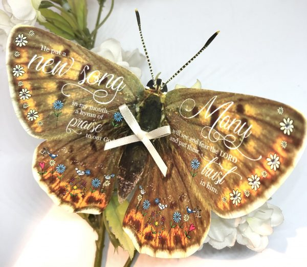 Psalm 40 v 3 He put a new song in my mouth 3D butterfly Gift 1